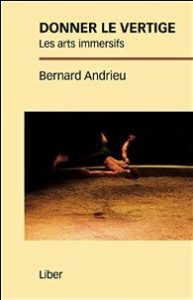 Andrieu Bernard, les arts immersifs