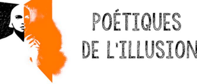 Rencontres Nationales – Poétiques de l'illusion
