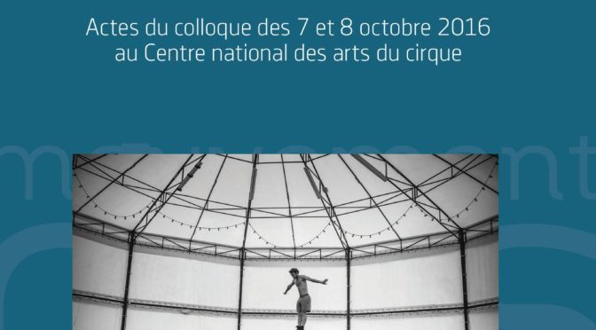 Entre les corps. Les pratiques émersiologiques aujourd'hui (cirques, marionnettes, performance et arts immersifs). Publication dirigée par Bernard Andrieu et Cyril Thomas