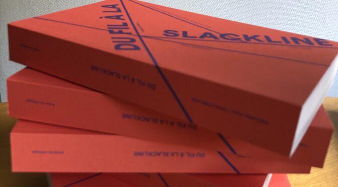 Publication des actes du colloque «Du fil à la slackline» et d'un carnet de recherche sur la pédagogie du fil